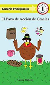 El Pavo de Acción de Gracias (Lectores Principiantes- Nivel 1)
