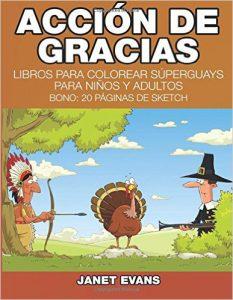 Accion de Gracias: Libros Para Colorear